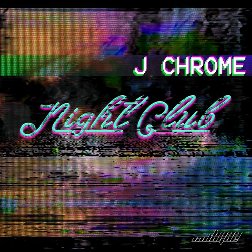 J Chrome - Night Club [10096136]